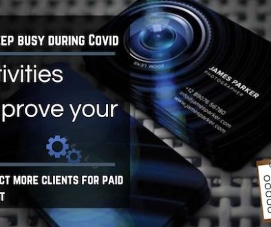 How to keep busy during Covid – 5 activities to improve your skills and attract more clients for paid photoshoot